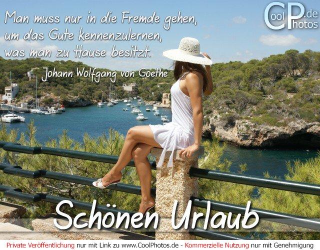 Coolphotos De Urlaubsgrüße In Den Urlaub Zitat Goethe