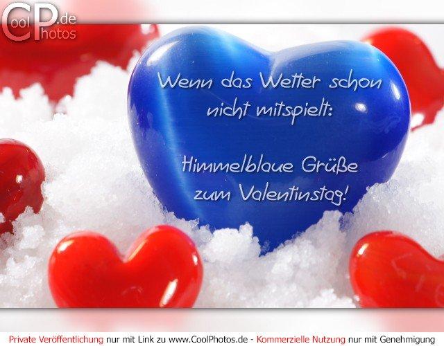 CoolPhotos.de   Wenn Das Wetter Schon Nicht Mitspielt: Himmelblaue Grüße  Zum Valentinstag!