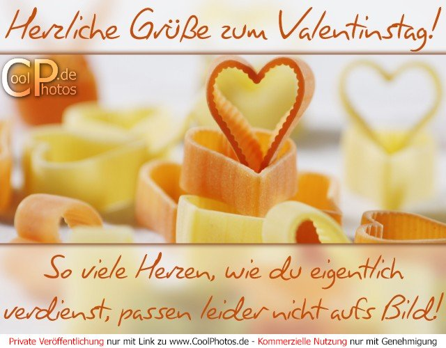 CoolPhotos.de   Herzliche Grüße Zum Valentinstag! So Viele Herzen, Wie Du  Eigentlich Verdienst, Passen Leider Nicht Aufs Bild!