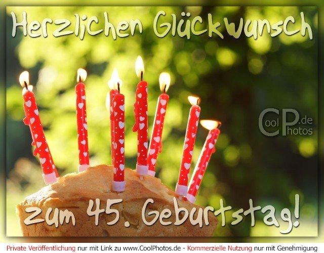 Glückwünsche Zum 45 Geburtstag | Geburtstag
