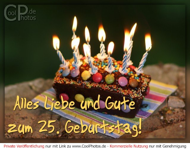 Alles liebe und gute zum 25 geburtstag - Geburtstagskarte 25 geburtstag ...