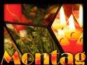 Montagskarte mit Adventsmotiv    Dieses Motiv finden Sie seit dem 02. Dezember 2005 in der Kategorie Montag.