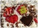 Für Dich meine Süße    Dieses Motiv findet sich seit dem 26. Juli 2007 in der Kategorie Liebe und Freundschaft: Ich sende Dir ....