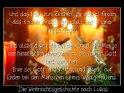 Und das habt zum Zeichen: ihr werdet finden  das Kind in Windeln gewickelt und in einer  Krippe liegen.    Und alsbald war da bei dem Engel die Menge  der himmlischen Heerscharen, die lobten Gott  und sprachen:    Ehre sei Gott in der Höhe und Friede auf  Erden bei den Menschen seines Wohlgefallens.