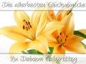Die allerbesten Glückwünsche zu Deinem Geburtstag  Motiv der Karte sind drei gelb-orangene Lilien vor weißem Hintergrund.    Aus der Kategorie Allgemeine Geburtstagskarten