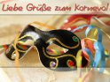 Liebe Grüße zum Karneval    Dieses Kartenmotiv wurde am 23. Januar 2009 neu in die Kategorie Karnevalskarten aufgenommen.