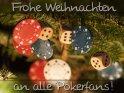 Frohe Weihnachten an alle Pokerfans!    Dieses Kartenmotiv wurde am 18. Dezember 2010 neu in die Kategorie Weihnachtskarten aufgenommen.