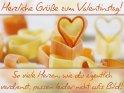 Herzliche Grüße zum Valentinstag!  So viele Herzen, wie du eigentlich  verdienst, passen leider nicht aufs Bild!