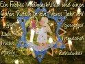 Ein Frohes Weihnachtsfest und einen Guten Rutsch in ein Neues Jahr voll Glück, Gesundheit, Liebe, Freundschaft, Frieden, Erfolg und Zufriedenheit