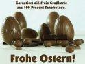 Frohe Ostern!  Garantiert diätfreie Grußkarte  aus 100 Prozent Schokolade.    Dieses Motiv findet sich seit dem 30. März 2012 in der Kategorie Lustige Osterkarten.