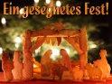 Ein gesegnetes Fest!    Dieses Kartenmotiv wurde am 15. Dezember 2012 neu in die Kategorie Religiöse Weihnachtskarten aufgenommen.