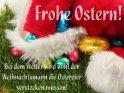 Frohe Ostern!  Bei dem Wetter wird wohl der  Weihnachtsmann die Ostereier  verstecken müssen!    Dieses Kartenmotiv ist seit dem 28. März 2013 in der Kategorie Lustige Osterkarten.