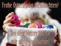 Frohe Ostern oder Weihnachten?    Bei dem Wetter bin ich  mir nicht ganz sicher!    Dieses Motiv findet sich seit dem 27. März 2013 in der Kategorie Lustige Osterkarten.