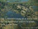 Eine Reisebeschreibung ist in erster Linie  für den Beschreiber charakteristisch,  nicht für die Reise.  Kurt Tucholsky (1890-1935)