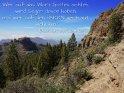 Wer auf das Wort (Gottes) achtet,  wird Segen davon haben,  und wer auf den HERRN vertraut:  wohl ihm!  Buch der Sprüche 6,20