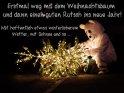 Erstmal weg mit dem Weihnachtsbaum und dann einen guten Rutsch ins neue Jahr!  Mit hoffentlich etwas winterlicherem Wetter, mit Schnee und so ...    Dieses Motiv findet sich seit dem 27. Dezember 2015 in der Kategorie Lustige Silvester & Neujahrskarten.