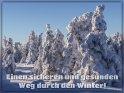 Einen sicheren und gesunden Weg durch den Winter!    Dieses Motiv finden Sie seit dem 11. Januar 2021 in der Kategorie Bleib gesund.