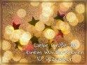 Liebe Grüße zu einem wunderschönen 10. Dezember!    Dieses Motiv ist am 10.12.2017 neu in die Kategorie Adventskalender aufgenommen worden.