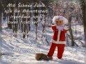 Mit Schnee fühlt sich die Adventszeit irgendwie noch etwas richtiger an.  In jedem Fall eine wunderschöne und besinnliche Adventszeit!    Dieses Motiv ist am 13.12.2017 neu in die Kategorie Lustige Advents & Weihnachtskarten aufgenommen worden.