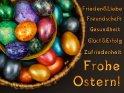 Frohe Ostern!  Frieden & Liebe, Freundschaft, Gesundheit, Glück & Erfolg, Zufriedenheit    Aus der Kategorie Osterkarten