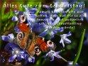 Alles Gute zum Geburtstag!  Damals konnten alle nur hoffen, dass aus Dir so ein innerlich und äußerlich schöner Schmetterling werden würde!    Dieses Motiv finden Sie seit dem 27. März 2017 in der Kategorie Geburtstagskarten mit Komplimenten.