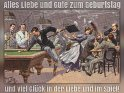 Alles Liebe und Gute zum Geburtstag und viel Glück in der Liebe und im Spiel!    Antike Postkarte mit einem Motiv von Arthur Thiele (1860-1936)    Dieses Motiv ist am 25.07.2017 neu in die Kategorie Geburtstagskarten für Billiardspieler aufgenommen worden.