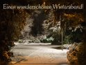 Einen wunderschönen Winterabend!    Dieses Kartenmotiv ist seit dem 24. Januar 2018 in der Kategorie Schönen / Guten Abend.
