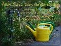 Alles Gute zum Geburtstag!  Hoffentlich übernimmt das Wetter die Bewässerung vom Garten im neuen Lebensjahr auch mal selbst!    Dieses Motiv finden Sie seit dem 30. August 2018 in der Kategorie Geburtstagskarten für Gartenfreunde.