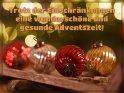 Trotz der Einschränkungen eine wunderschöne und gesunde Adventszeit!    Dieses Motiv ist am 11.12.2020 neu in die Kategorie Advents- und Weihnachtskarten für schwere Zeiten aufgenommen worden.