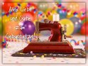 Alles Liebe und Gute zum Geburtstag!    Dieses Kartenmotiv ist seit dem 28. März 2019 in der Kategorie Geburtstagskarten für Schneider & Handarbeiterinnen.