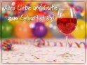 Alles Liebe und Gute zum Geburtstag!    Dieses Motiv findet sich seit dem 01. Februar 2019 in der Kategorie Geburtstagskarten für Weinliebhaber.