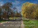 Alles Gute zum Geburtstag und einen erfolgreichen Weg durch das neue Lebensjahr!    Dieses Motiv ist am 24.03.2019 neu in die Kategorie Geburtstagskarten aus Niedersachsen aufgenommen worden.