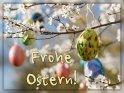 Frohe Ostern!    Dieses Motiv ist am 21.04.2019 neu in die Kategorie Osterkarten aufgenommen worden.