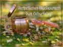 Herbstlichen Glückwunsch zum Geburtstag!    Dieses Motiv befindet sich seit dem 29. Oktober 2019 in der Kategorie Geburtstagskarten für Biertrinker.