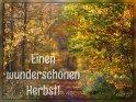 Einen wunderschönen Herbst!    Dieses Motiv ist am 23.09.2021 neu in die Kategorie Herbstkarten aufgenommen worden.